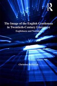 Image of the English Gentleman in Twentieth-Century Literature
