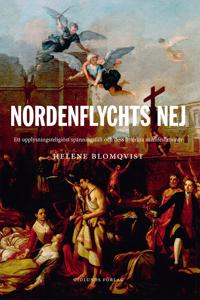 Nordenflychts nej : ett upplysningsreligiöst spänningsfält och dess litterära manifestationer