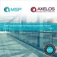 MSP SURVIVAL GUIDE FOR SENIOR RESP OWNER