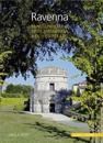 Ravenna: Kunst Und Kultur Einer Spatantiken Residenzstadt