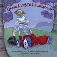 Uncle Lloyd's Lawnmower