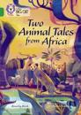 Two Animal Tales from Africa: Band 15/Emerald