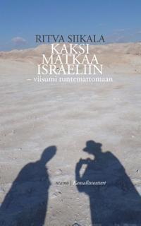Kaksi matkaa Israeliin