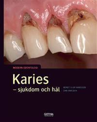 Karies : sjukdom och hål