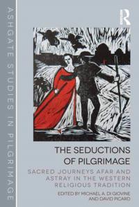 Seductions of Pilgrimage