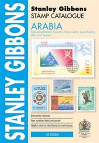 Arabia Catalogue Including Bahrain, Kuwait, Oman, Qatar, Saudia Arabia, UAEYemen