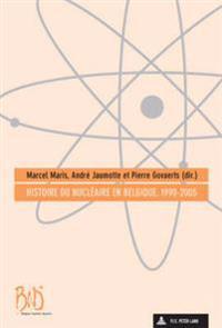 Histoire Du Nucleaire En Belgique, 1990-2005