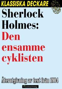 Sherlock Holmes: Den ensamme cyklisten