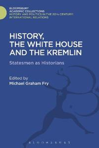History, the White House and the Kremlin