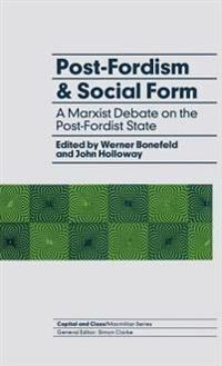 Post-Fordism and Social Form