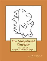 The Gingerbread Dinosaur