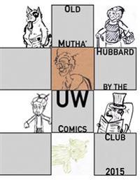 Old Mutha' Hubbard: Spring 2015 Making Comics Workshop