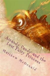 Amandy Pandy and the Lost Fairy Princess