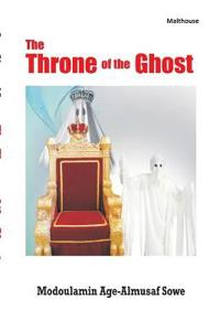 The Throne of the Ghost