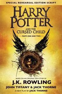 Harry Potter and the Cursed Child: The Official Script Book of the Original West End Production Special Rehearsal Edition
