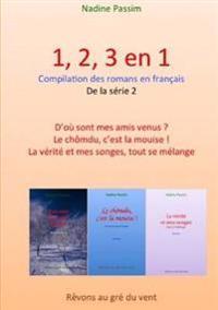 1, 2, 3 Roman En 1 Livre Serie 02