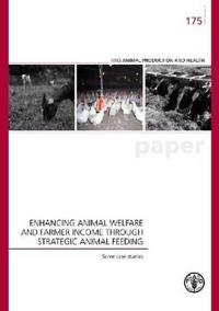 Enhancing Animal Welfare and Farmer Income Through Strategic Animal Feeding