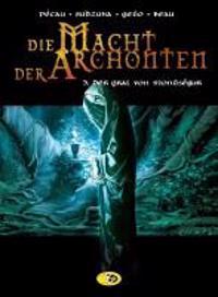 Die Macht der Archonten 03. Der Gral von Montségur