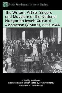 The Writers, Artists, Singers, and Musicians of the National Hungarian Jewish Cultural Association 1939–1944