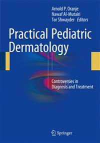 Practical Pediatric Dermatology