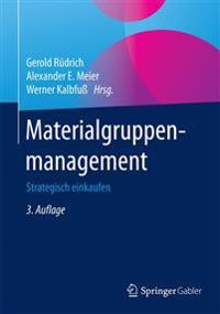 Materialgruppenmanagement: Strategisch Einkaufen