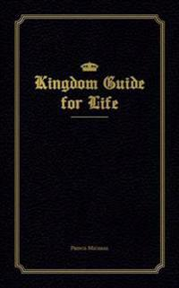Kingdom Guide for Life