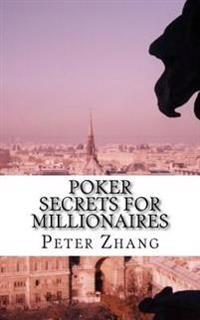 Poker Secrets for Millionaires