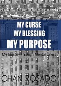 My Curse, My Blessing, My Purpose