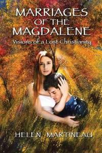 Marriages of the Magdalene