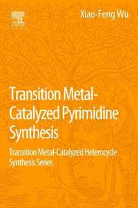 Transition Metal Catalyzed Pyrimidine, Pyrazine, Pyridazine and Triazine Synthesis