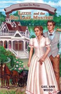 Lizzie and the Big Lake Mystery