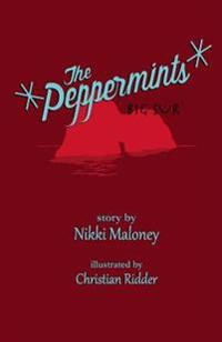 The Peppermints: Big Sur