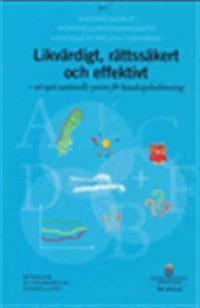 Likvärdigt, rättssäkert och effektivt - ett nytt nationellt system för kunskapsbedömning. SOU 2016:25. Del 1 och Del 2 (bilagor) : Betänkande från Utredningen om nationella prov