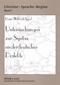 Untersuchungen Zur Syntax Niederdeutscher Dialekte: Forschungsueberblick, Methodik Und Ergebnisse Einer Korpusanalyse