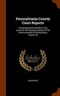 Pennsylvania County Court Reports