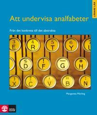 Att undervisa analfabeter : från det konkreta till det abstrakta
