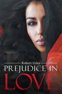 Prejudice in Love