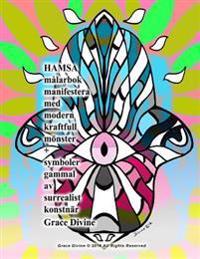 Hamsa Målarbok Manifestera Med Modern Kraftfull Mönster + Symboler Gammal AV Surrealist Konstnär Grace Divine