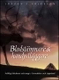 Blodstämmare & handpåläggare : folklig läkekonst och magi i Tornedalen och Lappland