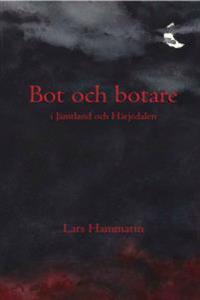 Bot och botare : i Jämtland och Härjedalen
