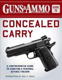 Guns & Ammo Guide to Concealed Carry