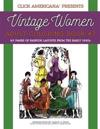 Vintage Women: Adult Coloring Book #7: Vintage Fashion Layouts from the Early 1920s