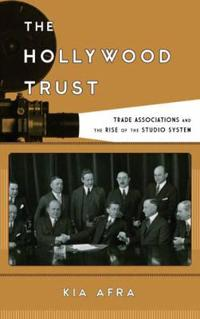 The Hollywood Trust