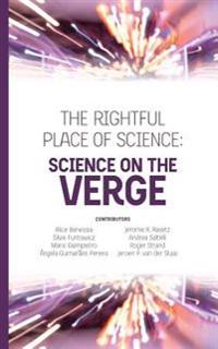The Rightful Place of Science: Science on the Verge