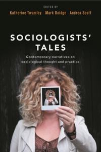 Sociologists' Tales