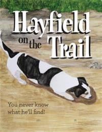 Hayfield on the Trail