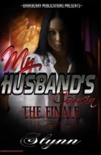 My Husband's Cousin-The Finale