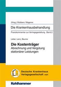 Die Kostentrager: Abrechnung Und Vergutung Stationarer Leistungen