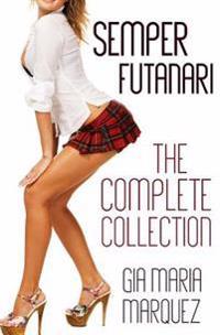 Semper Futanari: The Complete Collection
