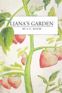 Liana's Garden